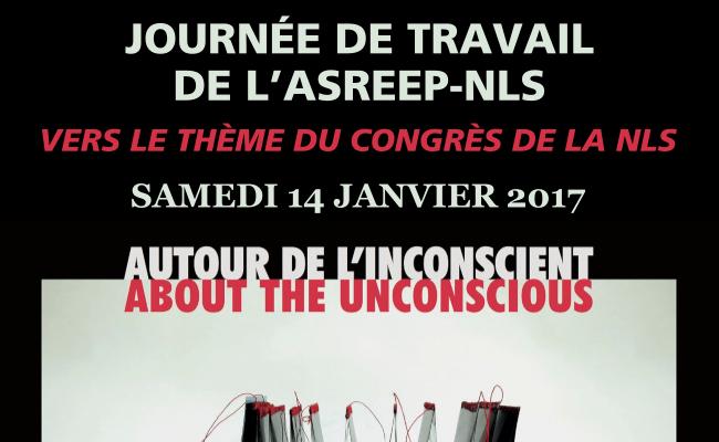 Journée de travail de l'ASREEP-NLS vers le thème du Congrès de la NLS – Samedi 14 Janvier 2017