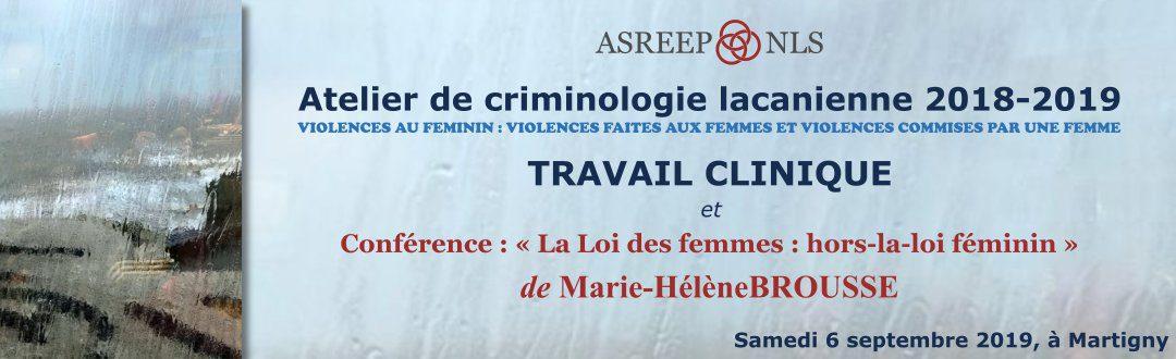 Atelier de criminologie lacanienne 2018-2019 : Conférence de Marie-Hélène Brousse