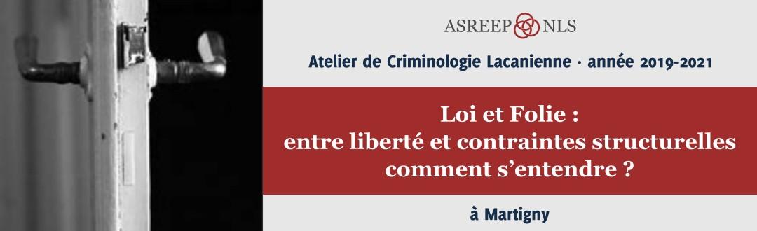 Atelier de Criminologie Lacanienne 2019-2021