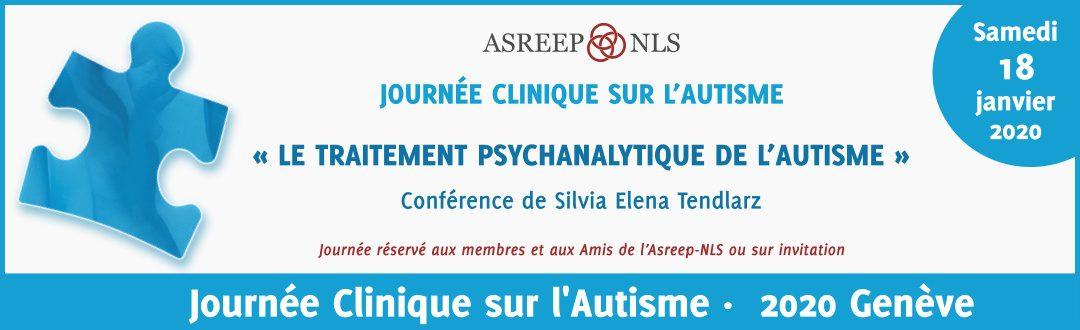 Une journée clinique à Genève sur «Le traitement psychanalytique de l'autisme»