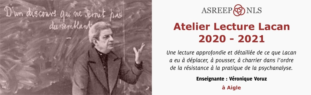 Atelier Lecture Lacan 2020-2021