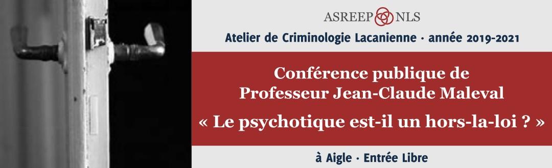 Conférence publique de Professeur Jean-Claude Maleval