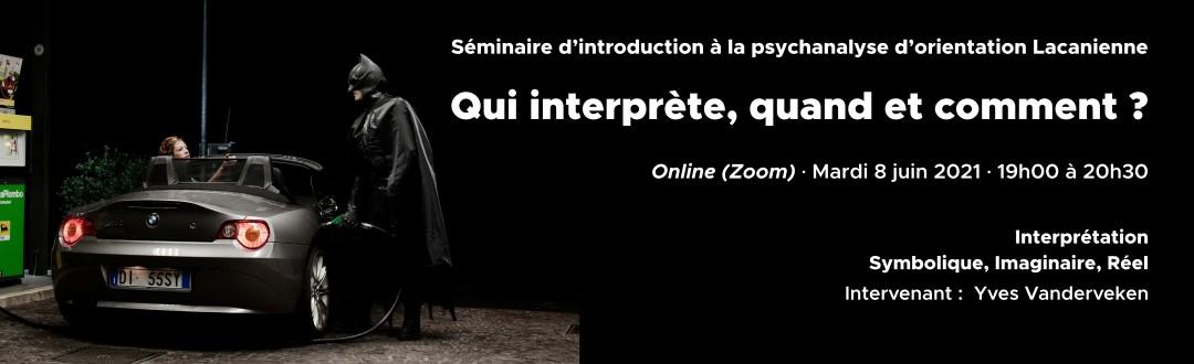 Séminaire d'introduction à la psychanalyse · 2021