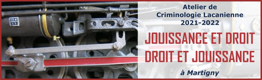 Atelier de Criminologie Lacanienne 2021-2022